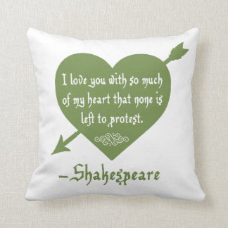 None is left to protest Shakespeare love pillow Cushion