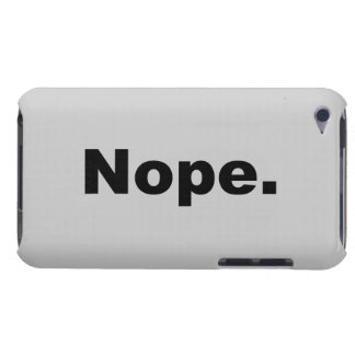 Nope iPod Touch Case-Mate Case