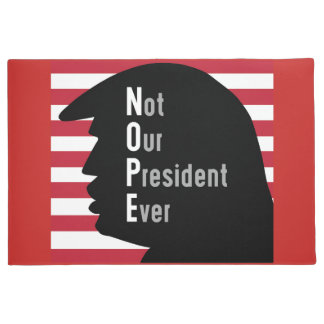 NOPE. Not Our President Ever Door Mat