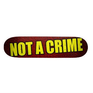 not a crime 21.6 cm old school skateboard deck