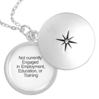 Not currently Engaged in Employment Round Locket Necklace