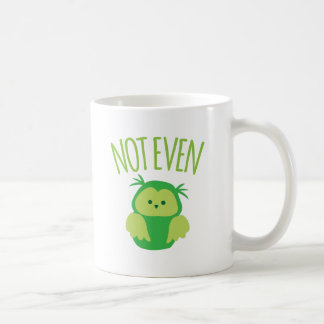 NOT EVEN owl (New Zealand kiwi saying funny!) Coffee Mug