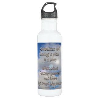 not having a plan is also a plan 710 ml water bottle