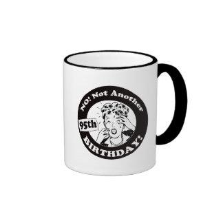 Not My 95th Birthday Gifts Ringer Mug