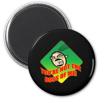 Not My Boss T-shirts and Gifts For Her 6 Cm Round Magnet