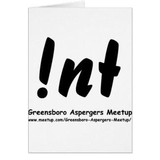 Not nt Greensboro Aspergers Meetup Greeting Card