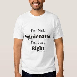 Not Opinionated Tee Shirt