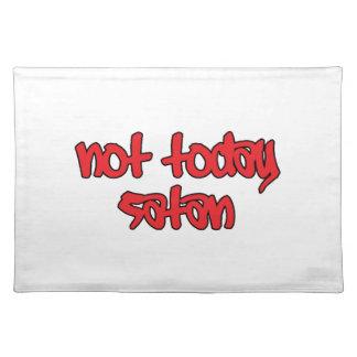 Not Today Satan Place Mat