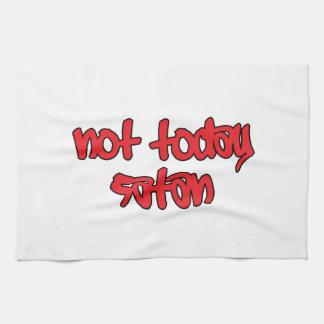 Not Today Satan Tea Towel