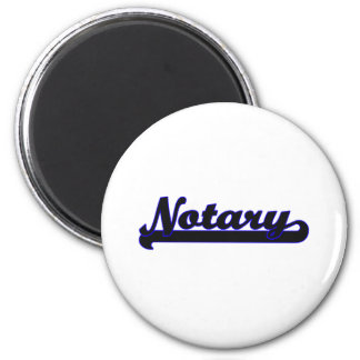Notary Classic Job Design 2 Inch Round Magnet