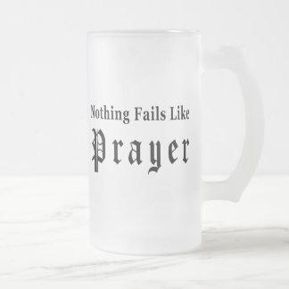 Nothing Fails Like Prayer Coffee Mug