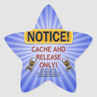 NOTICE CACHE AND RELEASE ONLY! GEOCACHING STAR STICKER