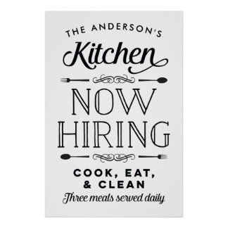 Now Hiring Fun Personalized Custom Kitchen Print
