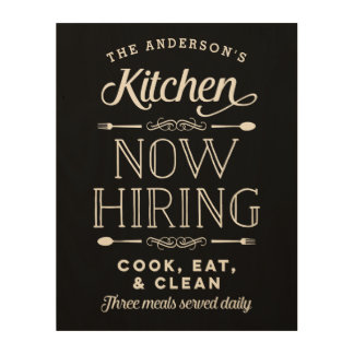 Now Hiring Fun Personalized Wood Kitchen Sign