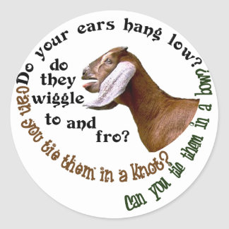 NUBIAN GOAT - DO YOUR EARS HANG LOW? CLASSIC ROUND STICKER