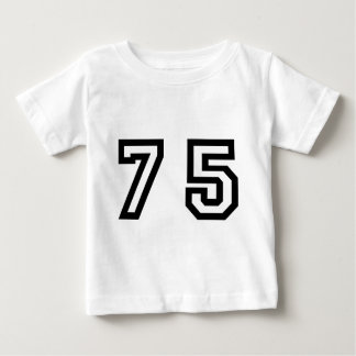 Number Seventy Five Baby T-Shirt