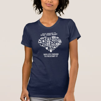 Nurses are cute & intelligent T-Shirt