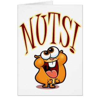 NUTS! GREETING CARD