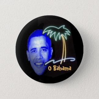 O Bahama 6 Cm Round Badge