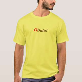 O, Data! T-Shirt