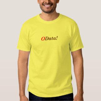 O, Data! T-shirts