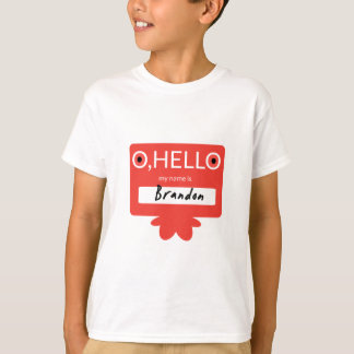 O hello, my name is Brandon T-Shirt