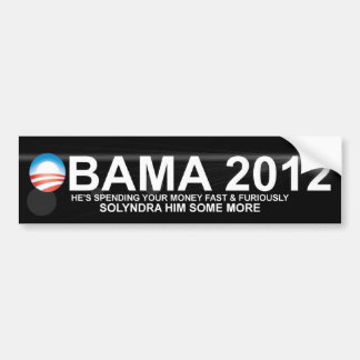 Obama - 2012 - Solyndra Car Bumper Sticker