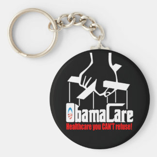 Obama Care: Healthcare you Can't Refuse! Basic Round Button Key Ring