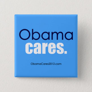 Obama cares, period. Square Button