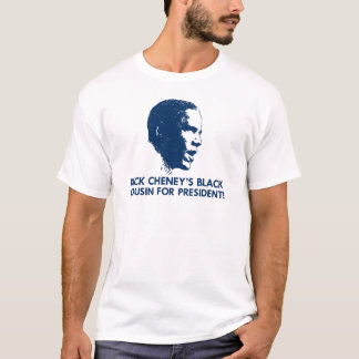 Obama - Cheney T-Shirt