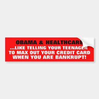 OBAMA & HEALTHCARE- THE FRAUD OF SOCIALISM! CAR BUMPER STICKER
