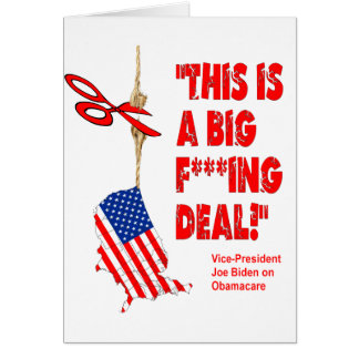 Obamacare Big Deal Hanging By A Thread Greeting Card