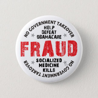 Obamacare Fraud 6 Cm Round Badge