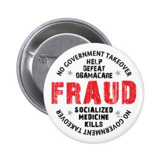 Obamacare Fraud 6 Cm Round Badge