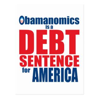 Obamanomics - Debt Sentence Postcard