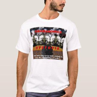 Obamanomics = Dystopia T-Shirt