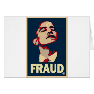 Obama's a Fraud Greeting Card
