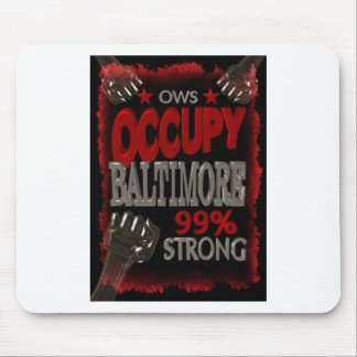 Occupy Baltimore OWS protest 99 percent strong Mouse Pad