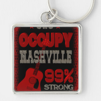 Occupy Nashville OWS protest 99 strong poster Key Ring