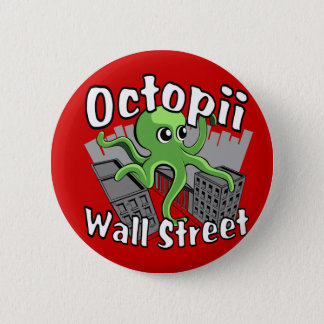 Octopii Wall Street - Occupy Wall St! 6 Cm Round Badge