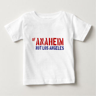 Of Anaheim (Not Los Angeles) - Show Your OC Pride Baby T-Shirt