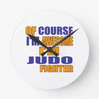 Of Course I Am Judo Fighter Round Clock