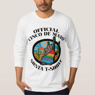Official Cinco de Mayo Siesta T-Shirt