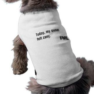 Official FML Dog shirt: Zany Shirt