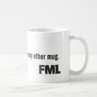 Official FML Mug: Stolen Coffee Mug