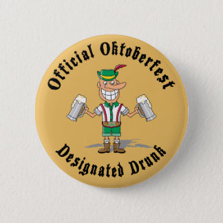 Official Oktoberfest Designated Drunk 6 Cm Round Badge