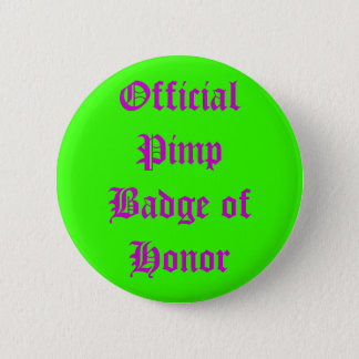 Official Pimp Badge of Honor