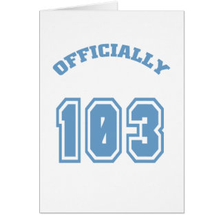 Officially 103 card