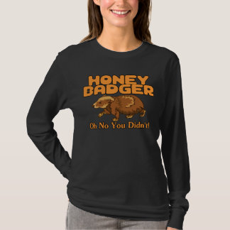 Oh No Honey Badger Tee Shirt