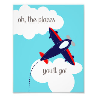 Oh the Places You'll Go Airplane Photo Print
